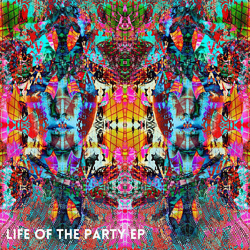 Life of the Party EP by Ghostland Observatory