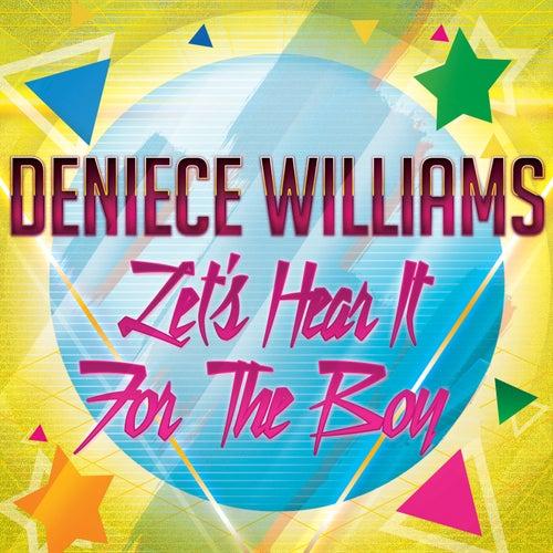 Let's Hear It for the Boy von Deniece Williams