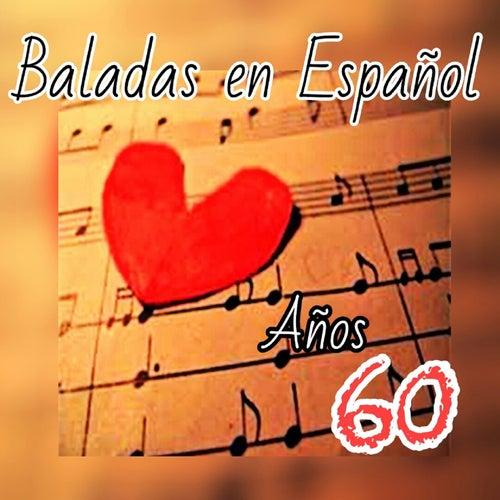 Baladas en Español, Años 60 de Various Artists