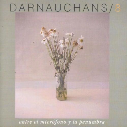 Entre el Micrófono y la Penumbra by Eduardo Darnauchans