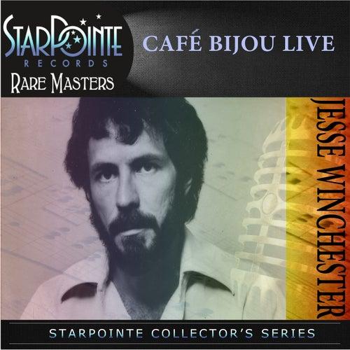 Cafe Bijou Live de Jesse Winchester