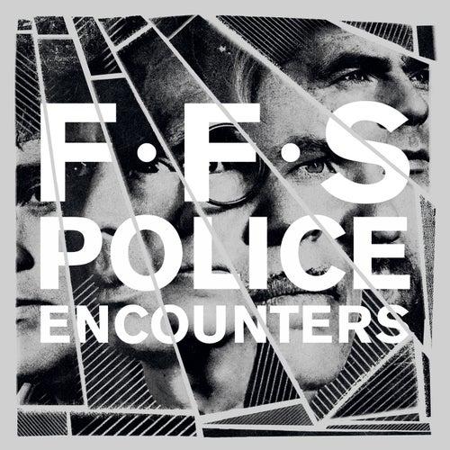 Police Encounters di FFS
