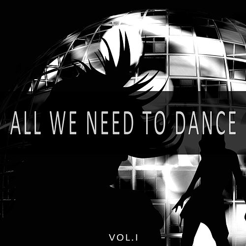 All We Need to Dance, Vol. 1 von Various Artists