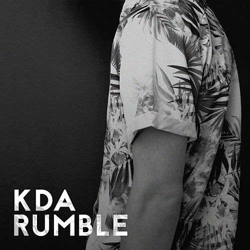 Rumble by KDA