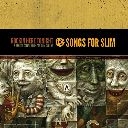 Songs for Slim: Rockin' Here Tonight – A Benefit Compilation for Slim Dunlap by Various Artists