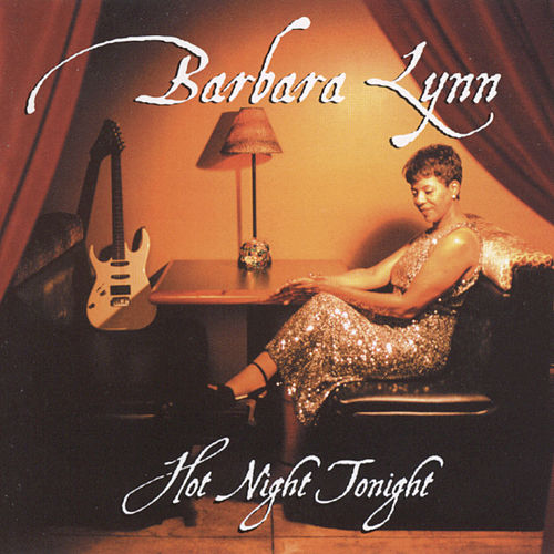 Hot Night Tonight von Barbara Lynn