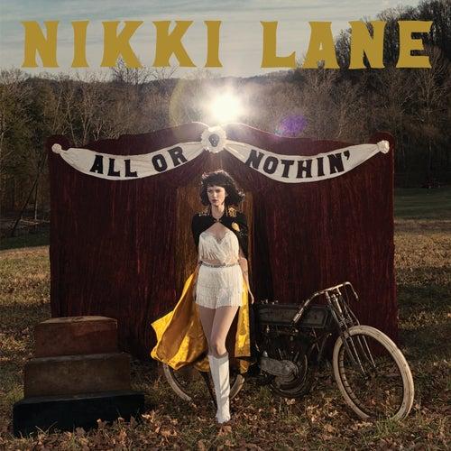 All or Nothin' (Deluxe) von Nikki Lane