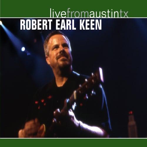 Live from Austin, TX: Robert Earl Keen de Robert Earl Keen