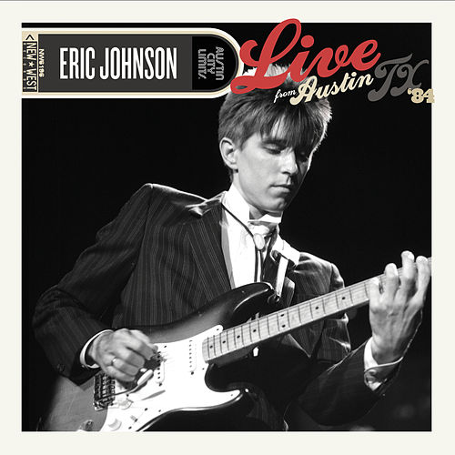 Austin City Limits: Live from Austin, TX '84 de Eric Johnson