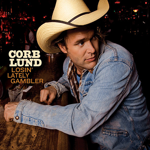 Losin' Lately Gambler de Corb Lund