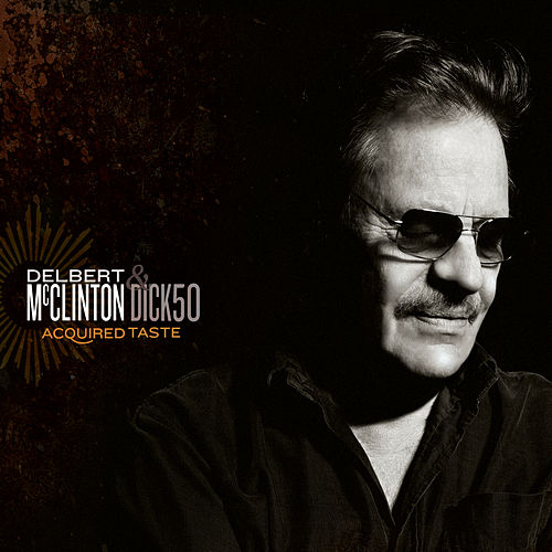 Acquired Taste von Delbert McClinton