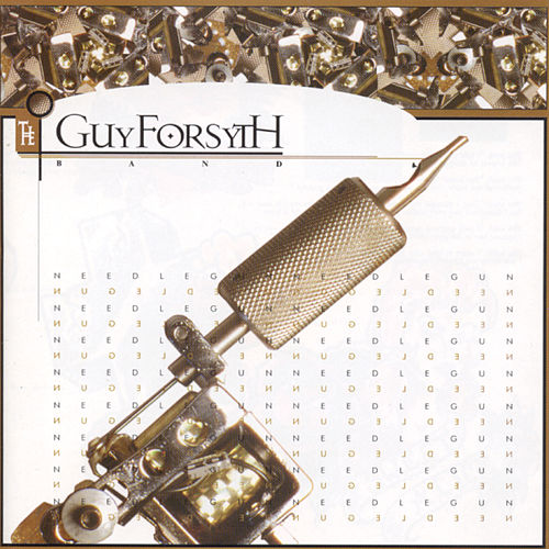 Needlegun de Guy Forsyth