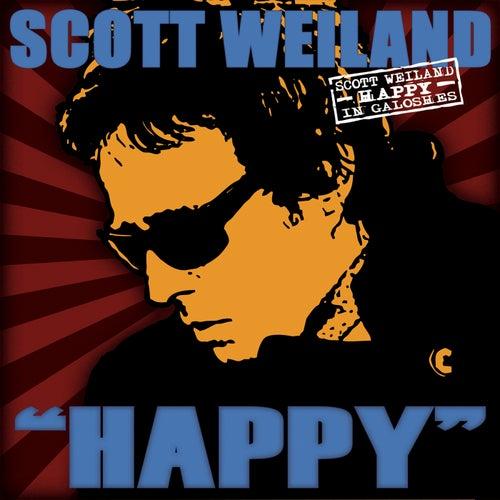 Happy in Galoshes de Scott Weiland