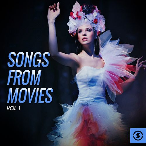Songs from Movies, Vol. 1 by Various Artists