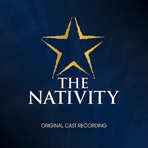 The Nativity de Original Cast Recording