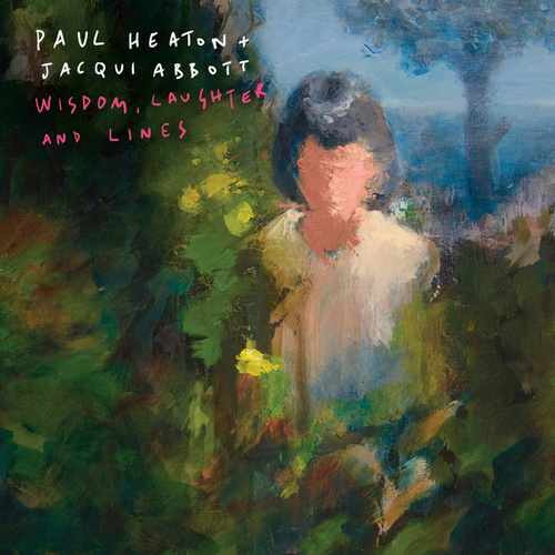 Wisdom, Laughter And Lines (Deluxe) von Paul Heaton