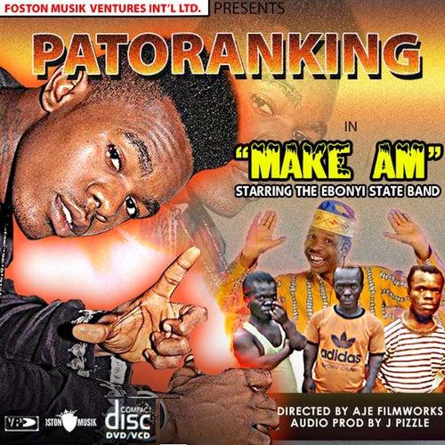 Make Am (feat. Ebonyi State Band) von Patoranking