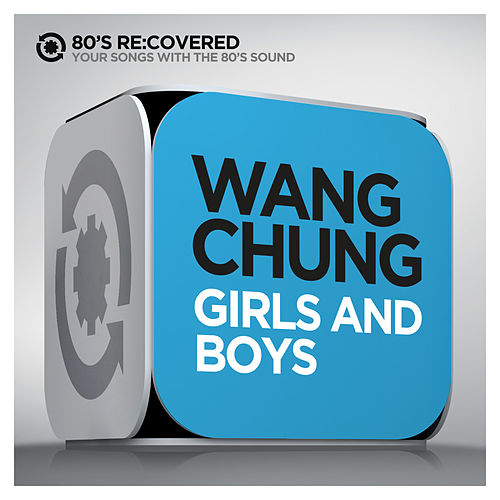 Girls and Boys de Wang Chung