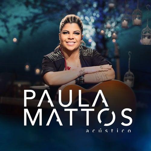 Quem Vê Cara Não Vê Coração de Paula Mattos