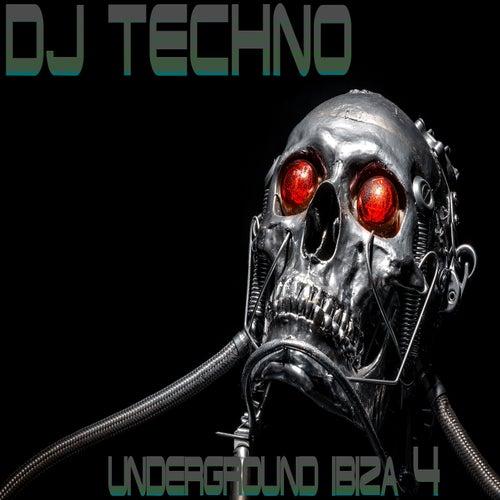DJ-Techno, Vol. 4 (Underground Ibiza) von Various Artists
