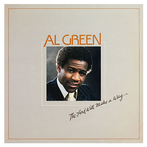 The Lord Will Make a Way von Al Green