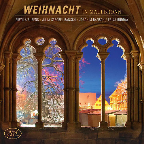 Weihnacht in Maulbronn by Various Artists