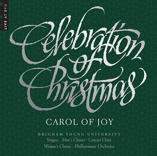 Celebration of Christmas: Carol of Joy (Live) von Various Artists