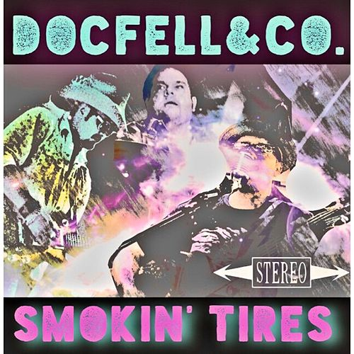 Smokin' Tires de DocFell