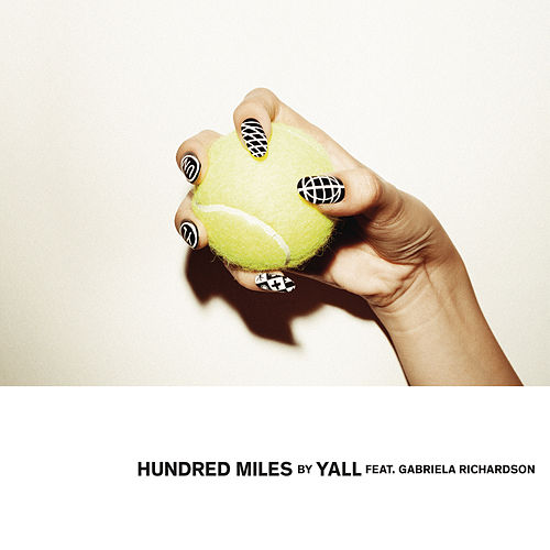 Hundred Miles by Yall