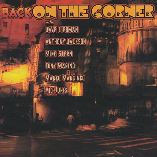 Back on the Corner de Dave Liebman