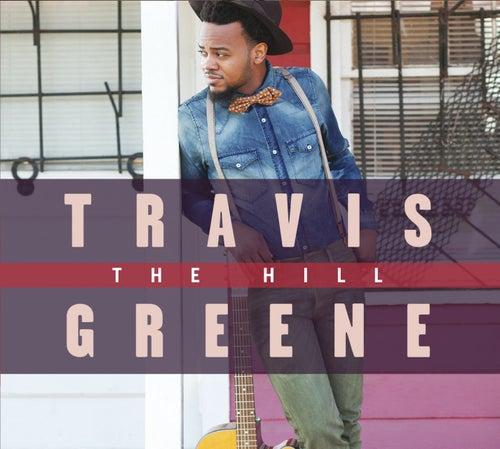 The Hill de Travis Greene