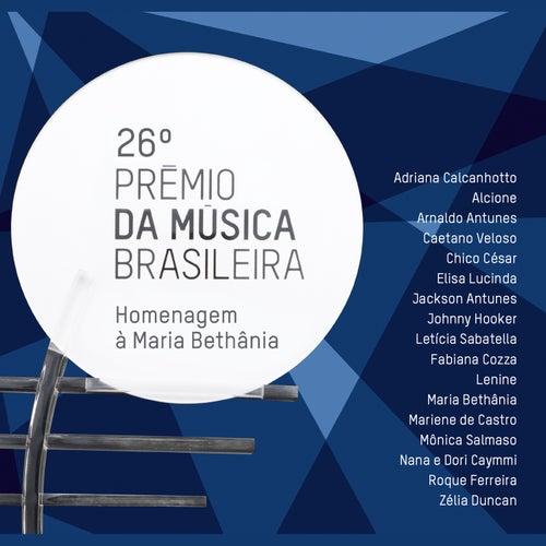 26º Prêmio da Música Brasileira - Homenagem à Maria Bethânia (Ao Vivo) von Various Artists
