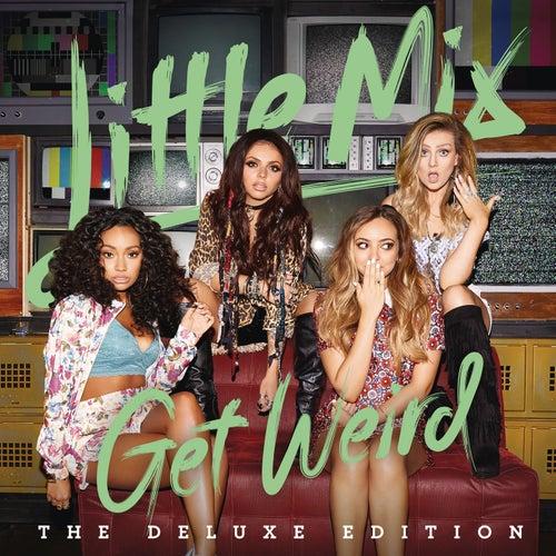 Weird People by Little Mix