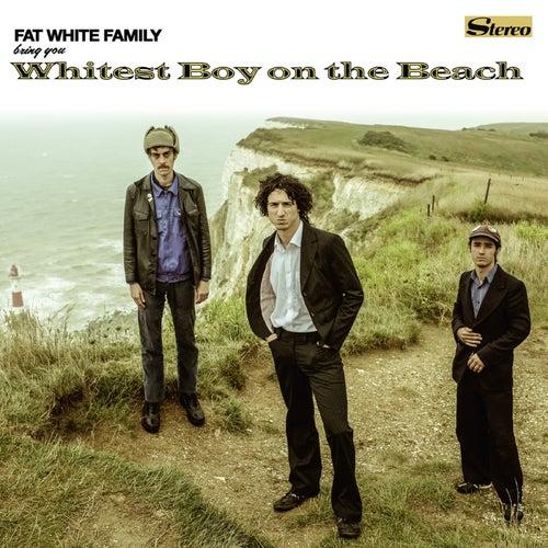 Whitest Boy on the Beach di Fat White Family