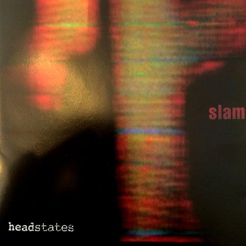 Headstates de Slam