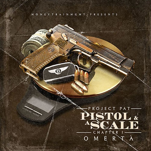 Pistol & A Scale von Project Pat