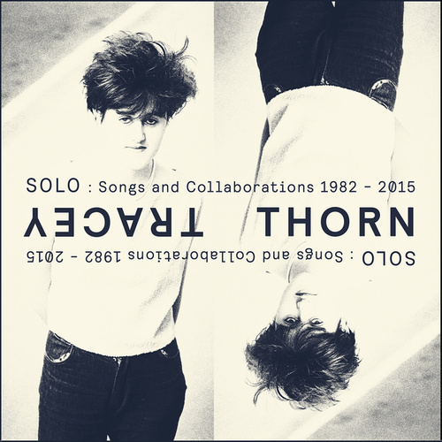 Solo: Songs And Collaborations 1982-2015 de Tracey Thorn