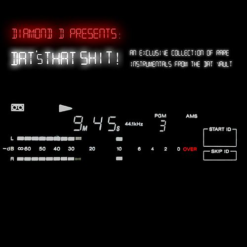 Dat's That Shit! (An Exclusive Collection of Rare Instrumentals from the Dat Vault) de Diamond D