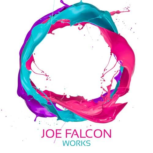 Joe Falcon Works by Joe Falcon