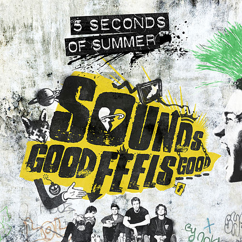 Sounds Good Feels Good von 5 Seconds Of Summer