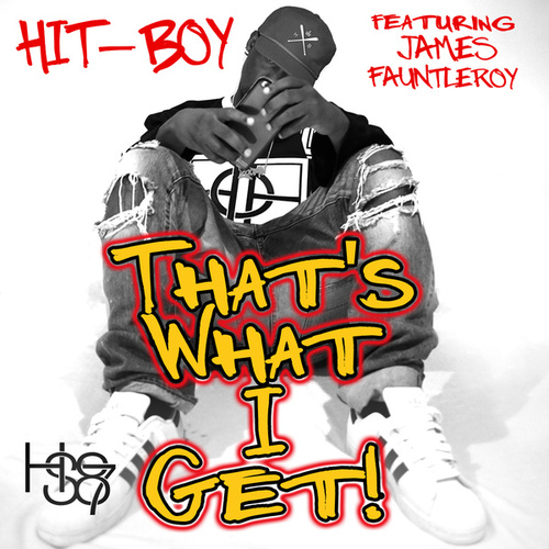 That's What I Get by Hit-Boy