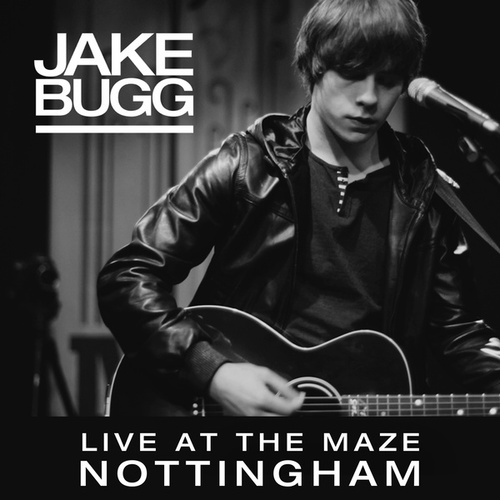 Live At The Maze, Nottingham by Jake Bugg