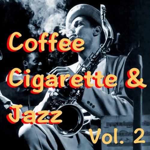 Coffee Cigarette & Jazz, Vol. 2 von Various Artists