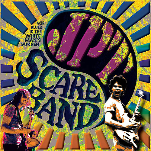 Acid Blues Is The White Man's Burdern Cd de JPT Scare Band