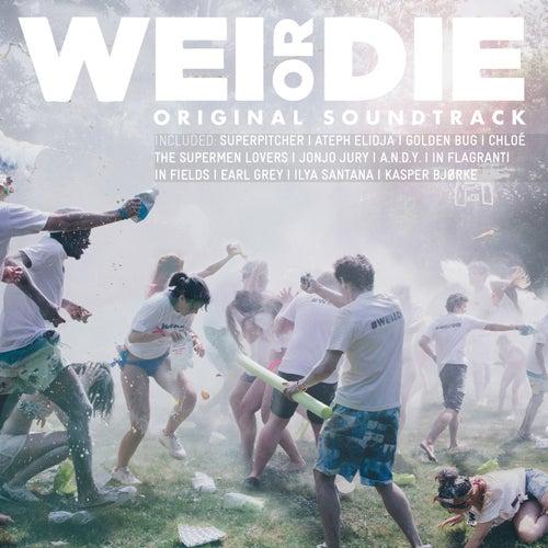 Wei or Die (Original Motion Picture Soundtrack) de Various Artists