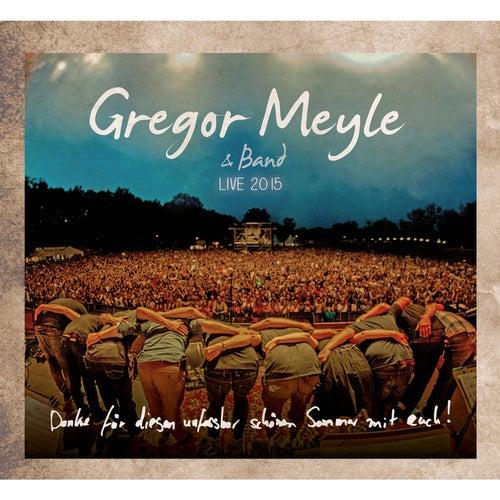 Live 2015 von Gregor Meyle