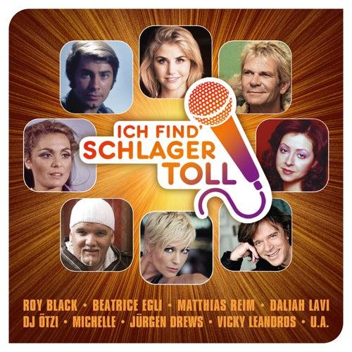 Ich find' Schlager toll von Various Artists