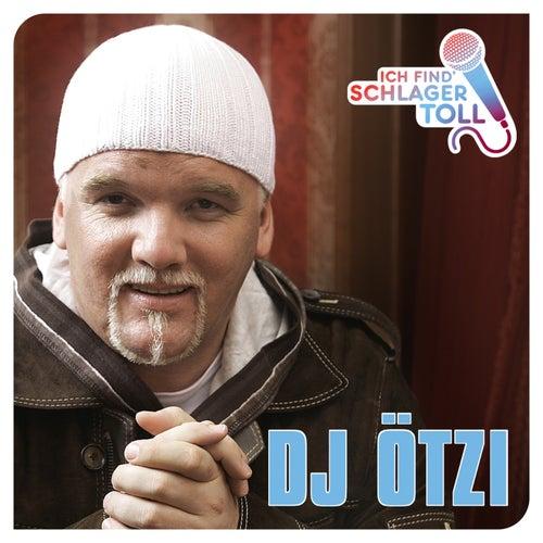Ich find' Schlager toll von DJ Ötzi