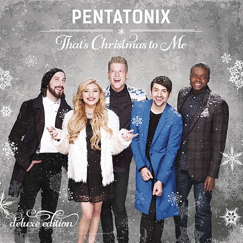 That's Christmas To Me (Deluxe Edition) de Pentatonix