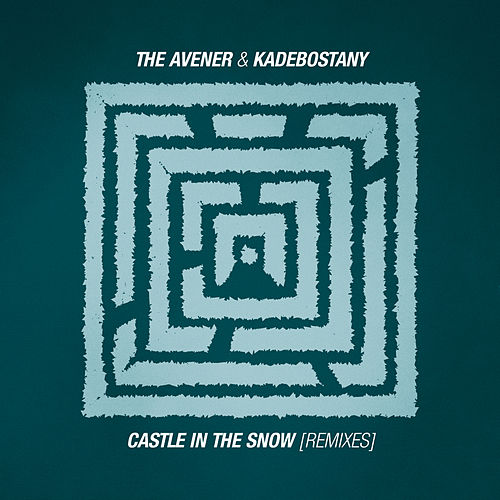 Castle In The Snow (Remixes) von The Avener